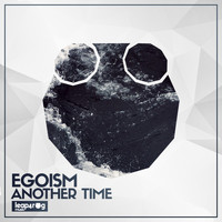 Egoism - Another Time