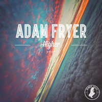 Adam Fryer - Higher