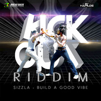 Sizzla - Build a Good Vibe - Single