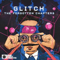 Glitch - The Forgotten Chapters