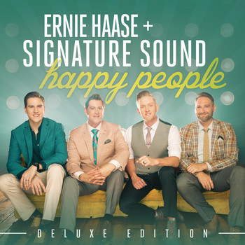 Ernie Haase & Signature Sound - Happy People Deluxe Edition