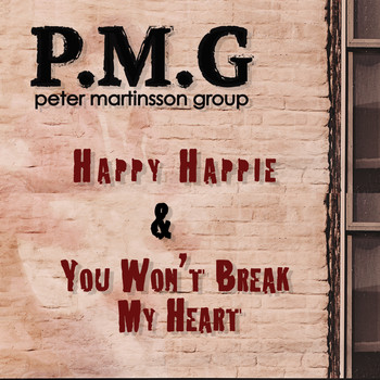 Peter Martinsson Group - Happy Happie / You Won't Break My Heart