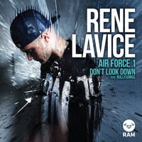 Rene LaVice - Air Force 1 / Don't Look Down