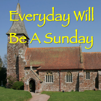 Various Artists - Everyday Will Be A Sunday