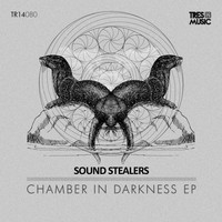 Sound Stealers - Chamber in Darkness
