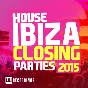 Various Artists - Ibiza Closing Parties 2015: House
