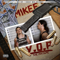 MikeE - V.O.P the Mixtape