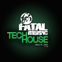 Jaimy - Fatal Music Tech House, Vol. 02