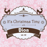 Dion - It's Christmas Time with Dion, Vol. 02