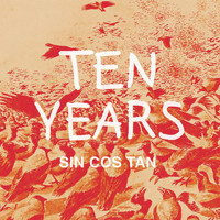 Sin Cos Tan - Ten Years