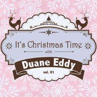 Duane Eddy - It's Christmas Time with Duane Eddy, Vol. 01