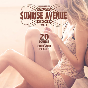 Various Artists - Sunrise Avenue, Vol. 3 (20 Lounge & Chill-Out Pearls)