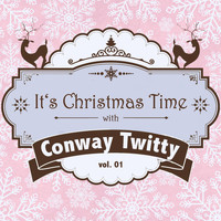 Conway Twitty - It's Christmas Time with Conway Twitty, Vol. 01