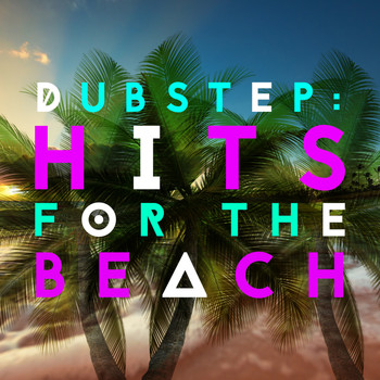 Dubstep Mix Collection|Dubstep 2015|Dubstep Mafia - Dubstep: Hits for the Beach