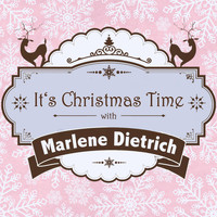 Marlene Dietrich - It's Christmas Time with Marlene Dietrich