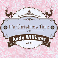 Andy Williams - It's Christmas Time with Andy Williams, Vol. 01