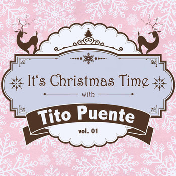 Tito Puente - It's Christmas Time with Tito Puente, Vol. 01