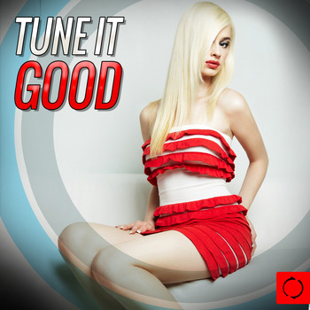 Various Artists - Tune It Good