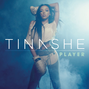 Tinashe - Player (Explicit)