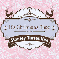 Stanley Turrentine - It's Christmas Time with Stanley Turrentine
