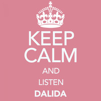 Dalida - Keep Calm and Listen Dalida