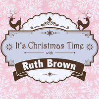 Ruth Brown - It's Christmas Time with Ruth Brown