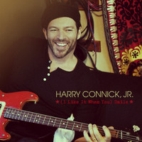 Harry Connick Jr. - (I Like It When You) Smile