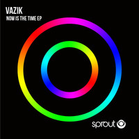 Vazik - Now Is the Time