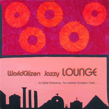 Various Artists - World Citizen Jazzy Lounge