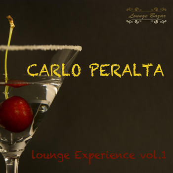 Carlo Peralta - Lounge Experience, Vol. 1