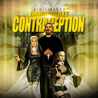 Big J Beezy - Immaculate Contraception