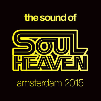 Various Artists - The Sound Of Soul Heaven Amsterdam 2015