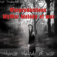 Mywar - Melody of War