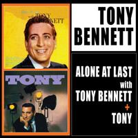 Tony Bennett - Alone at Last with Tony Bennett + Tony