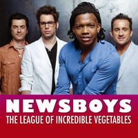 Newsboys - The League Of Incredible Vegetables (Theme)