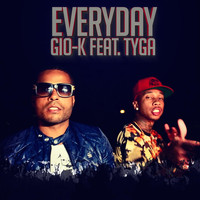 TYGA - Everyday (Official) [feat. Tyga]