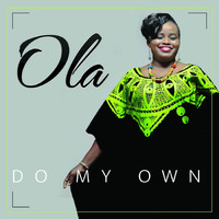 Ola - Do My Own