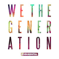 Rudimental - We the Generation (Deluxe Edition [Explicit])