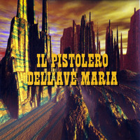 Roberto Pregadio - Il pistolero dell'Ave Maria (Original Motion Picture Soundtrack)