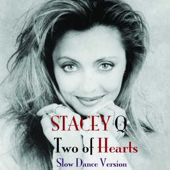 Stacey Q - Two of Hearts (Slow Dance Version)