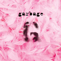 Garbage - Garbage (20th Anniversary/Remastered)