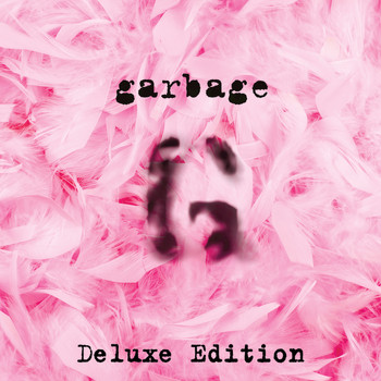 Garbage - Garbage (20th Anniversary Deluxe Edition/Remastered)
