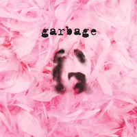 Garbage - Garbage (20th Anniversary Edition/Remastered)