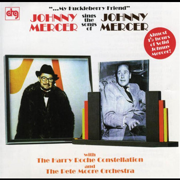 Johnny Mercer - My Huckleberry Friend