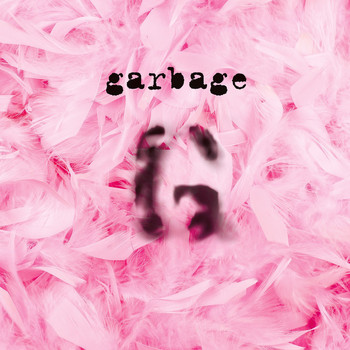 Garbage - Garbage (20th Anniversary Deluxe Edition (Remastered))