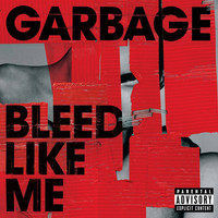 Garbage - Bleed Like Me (remastered)