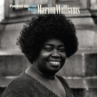 Marion Williams - Packin' Up: The Very Best Of Marion Williams