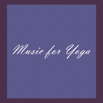Various Artists - Music for Yoga