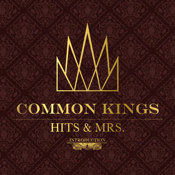 Common Kings - Hits & Mrs
