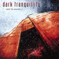 Dark Tranquillity - Lost to Apathy - EP